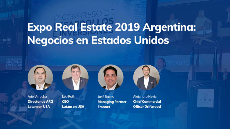Expo Real Estate 2019 Argentina: Negocios en Estados Unidos