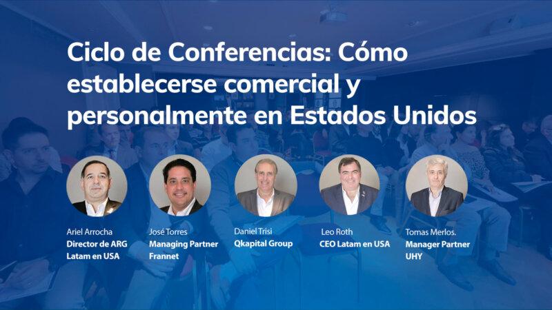 Ciclo de Conferencias: Cómo establecerse comercial y personalmente en Estados Unidos